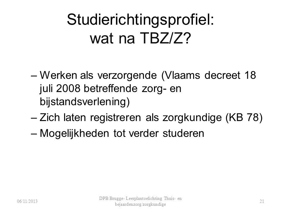 Studierichtingsprofiel: wat na TBZ/Z