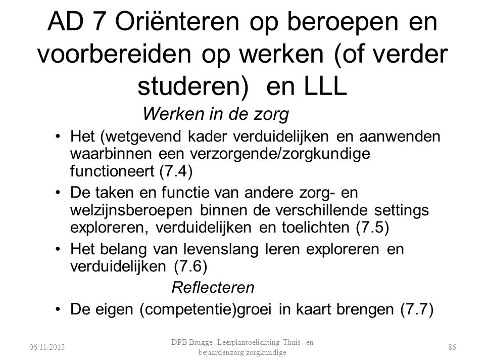 DPB Brugge- Leerplantoelichting Thuis- en bejaardenzorg/zorgkundige