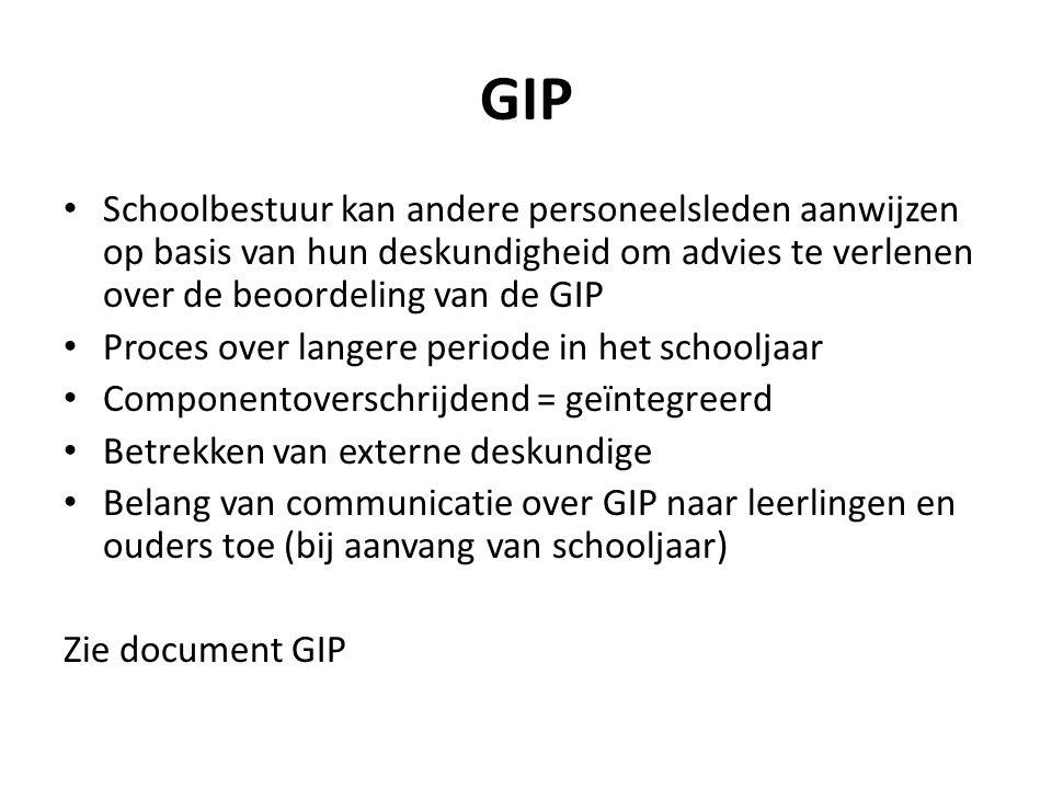 GIP Schoolbestuur kan andere personeelsleden aanwijzen op basis van hun deskundigheid om advies te verlenen over de beoordeling van de GIP.