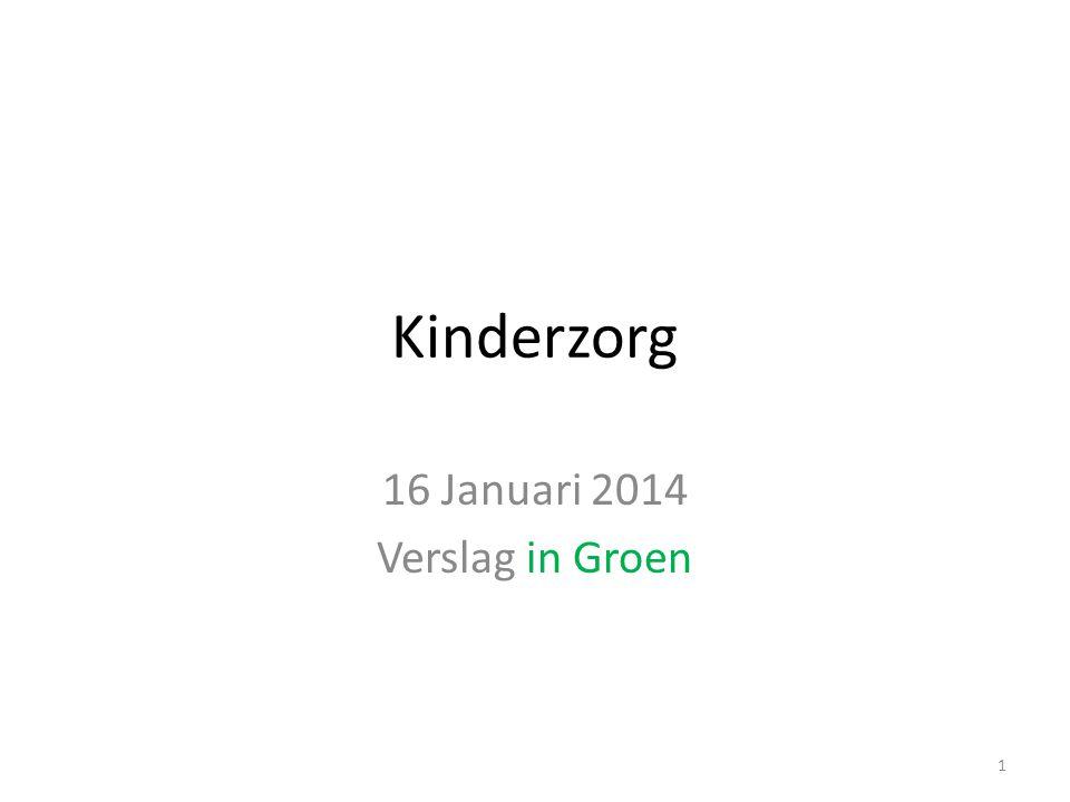 16 Januari 2014 Verslag in Groen