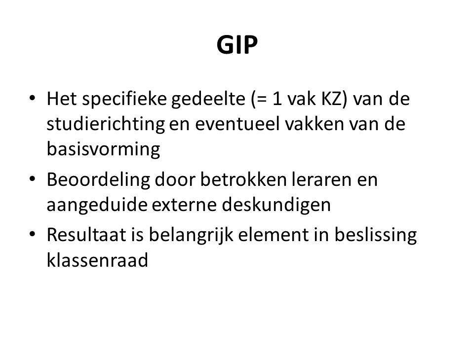 GIP Het specifieke gedeelte (= 1 vak KZ) van de studierichting en eventueel vakken van de basisvorming.
