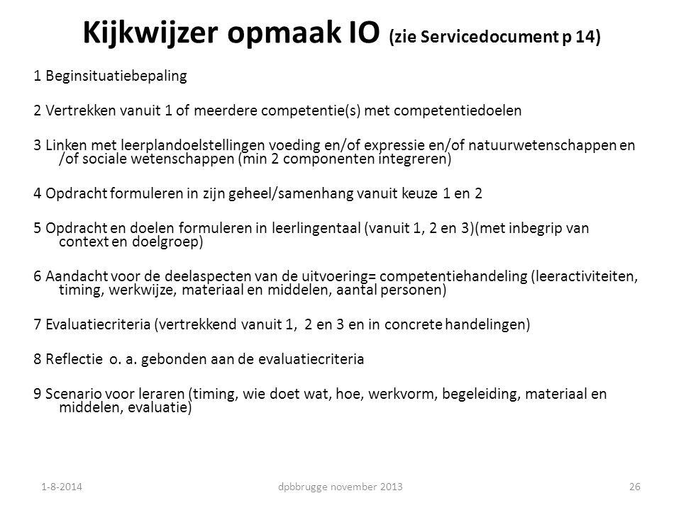 Kijkwijzer opmaak IO (zie Servicedocument p 14)