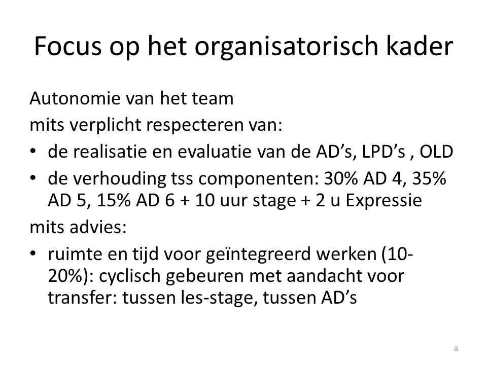 Focus op het organisatorisch kader
