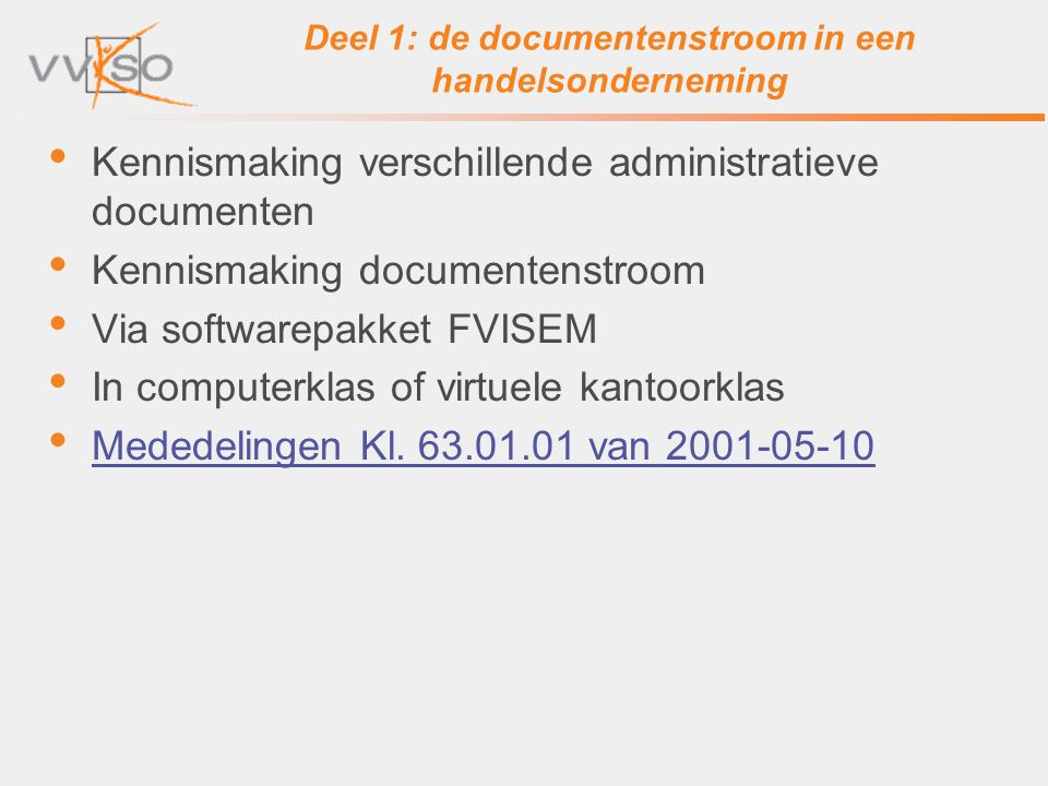 Deel 1: de documentenstroom in een handelsonderneming