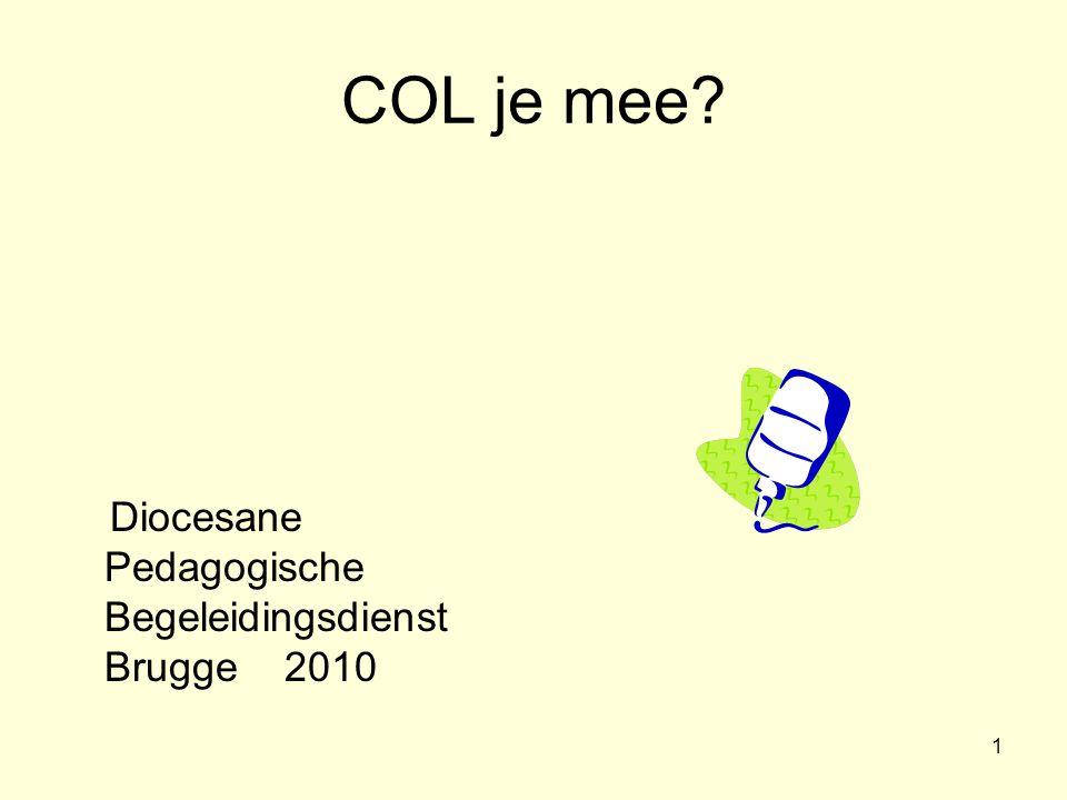 COL je mee Diocesane Pedagogische Begeleidingsdienst Brugge 2010 ik