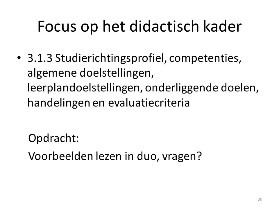 Focus op het didactisch kader