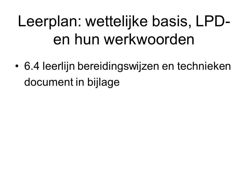 Leerplan: wettelijke basis, LPD- en hun werkwoorden