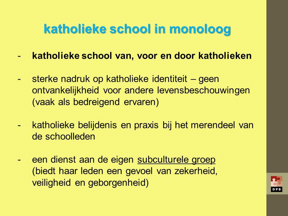katholieke school in monoloog
