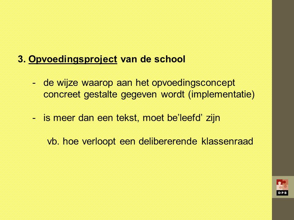 3. Opvoedingsproject van de school