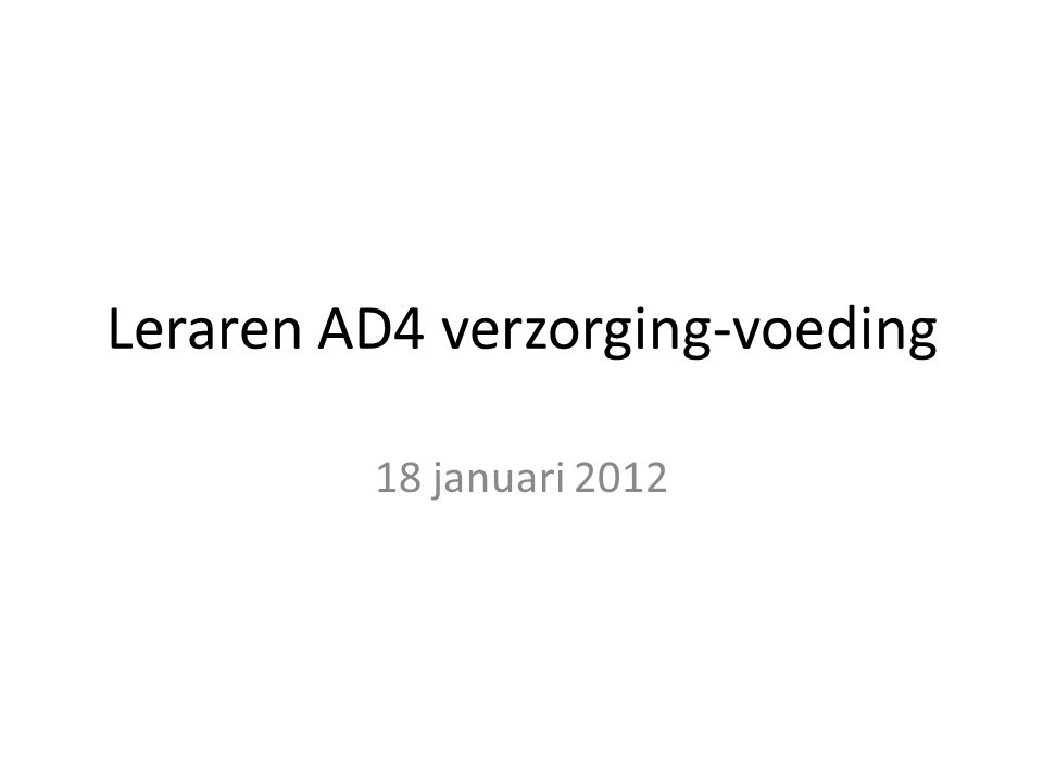 Leraren AD4 verzorging-voeding