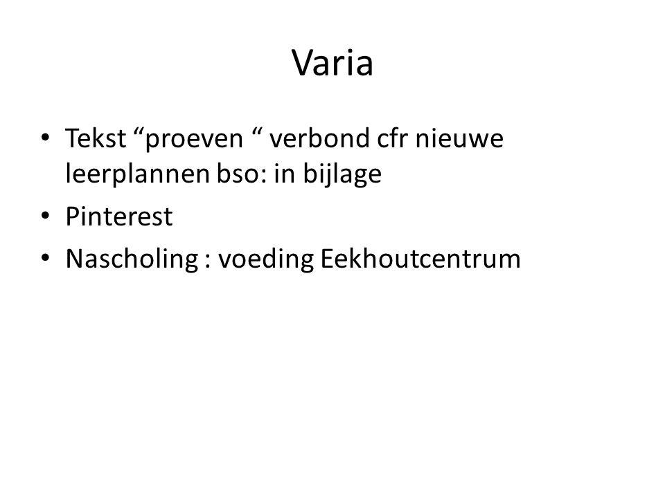 Varia Tekst proeven verbond cfr nieuwe leerplannen bso: in bijlage