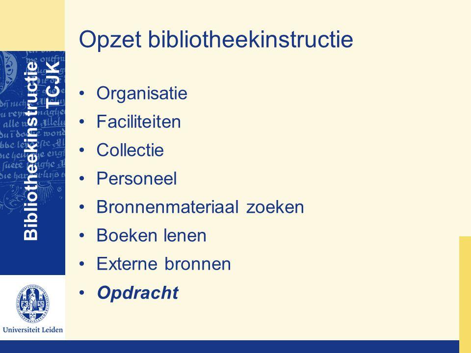 Opzet bibliotheekinstructie