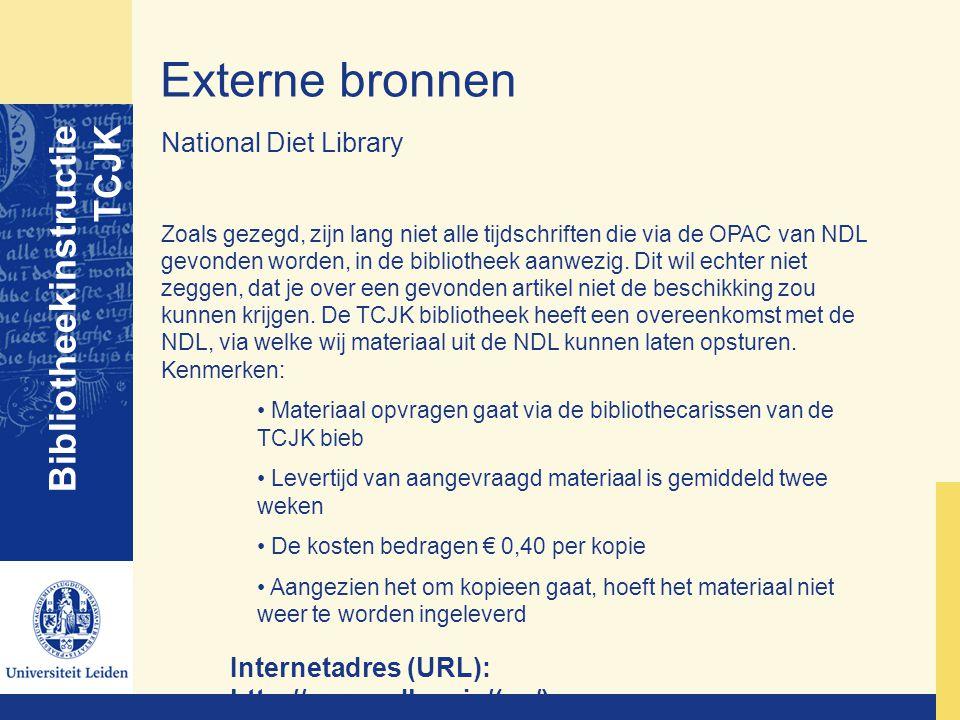 Externe bronnen Bibliotheekinstructie TCJK National Diet Library