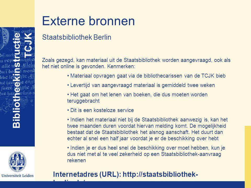 Externe bronnen Bibliotheekinstructie TCJK Staatsbibliothek Berlin