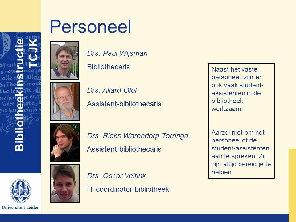 Personeel Bibliotheekinstructie TCJK Drs. Paul Wijsman Bibliothecaris