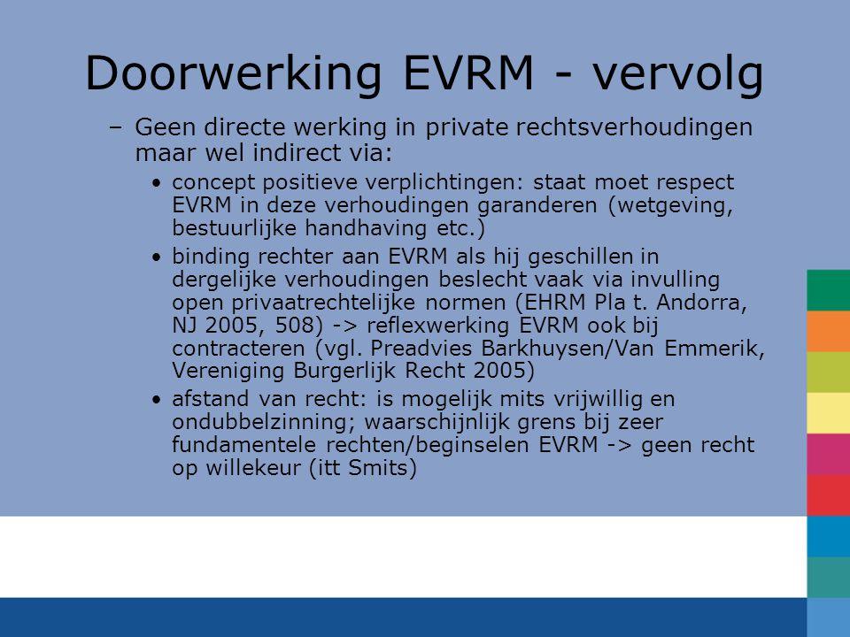 Doorwerking EVRM - vervolg