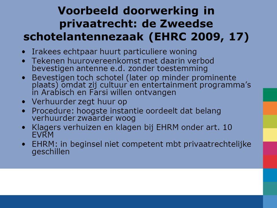 Voorbeeld doorwerking in privaatrecht: de Zweedse schotelantennezaak (EHRC 2009, 17)
