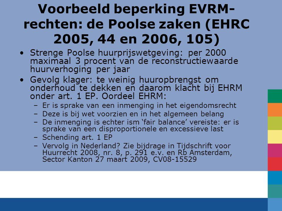 Voorbeeld beperking EVRM-rechten: de Poolse zaken (EHRC 2005, 44 en 2006, 105)