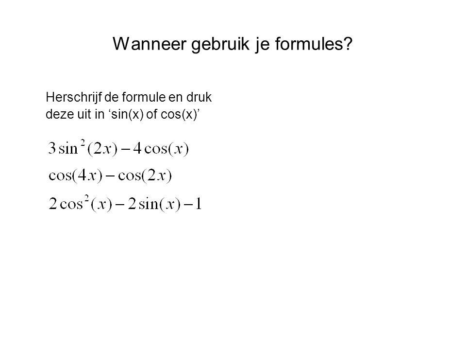 Wanneer gebruik je formules