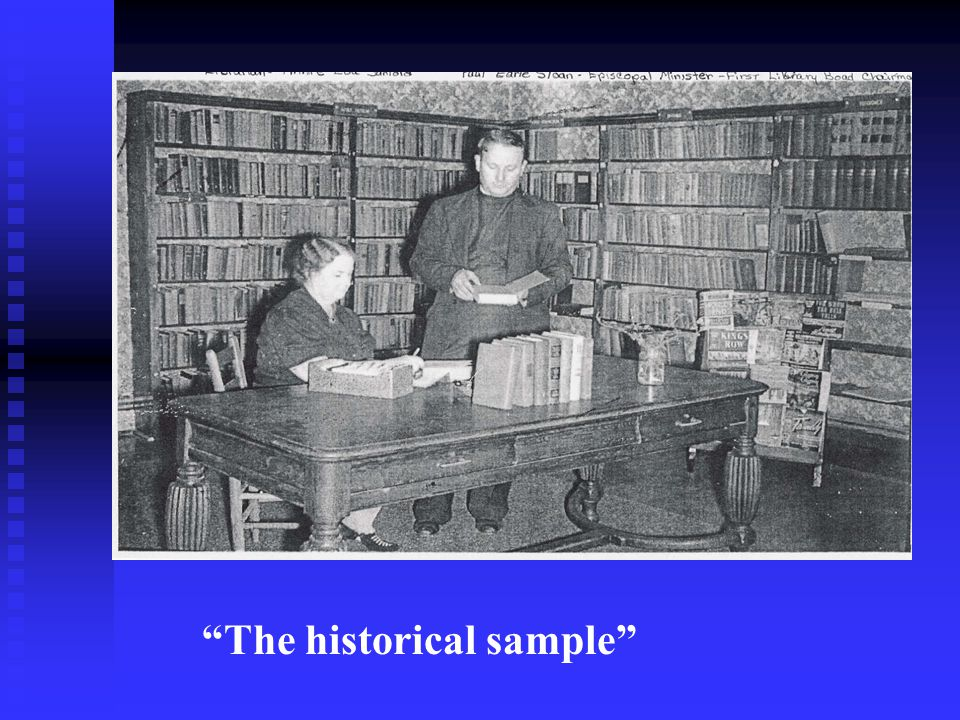 The historical sample