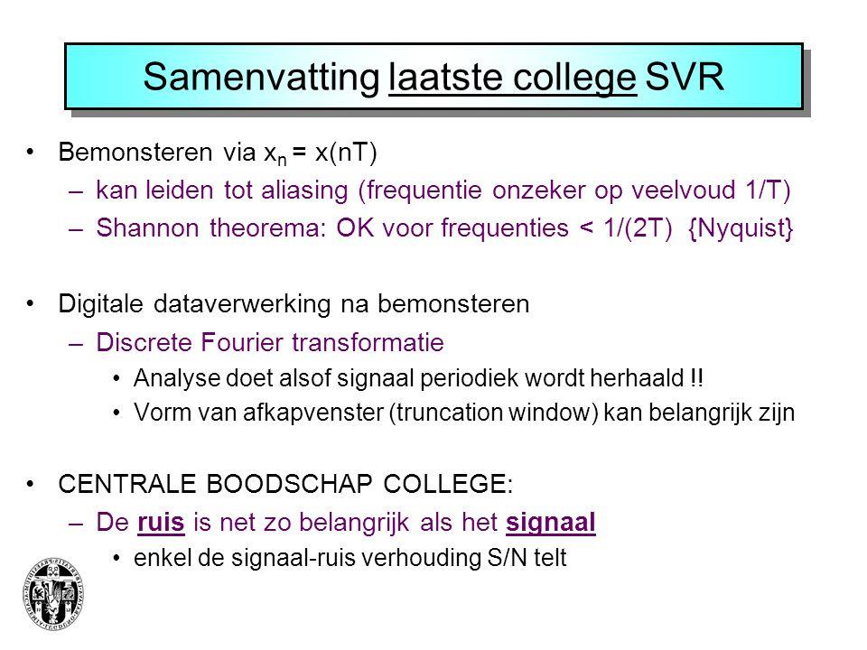 Samenvatting laatste college SVR