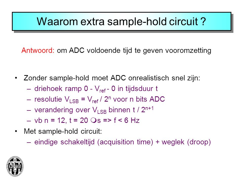 Waarom extra sample-hold circuit