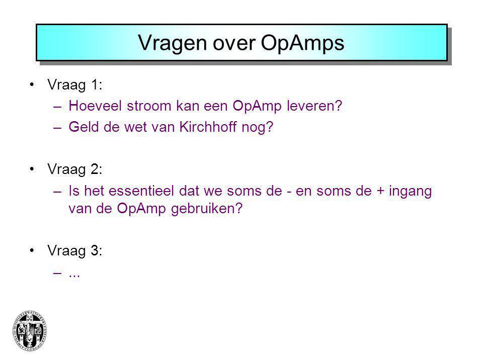 Vragen over OpAmps Vraag 1: Hoeveel stroom kan een OpAmp leveren