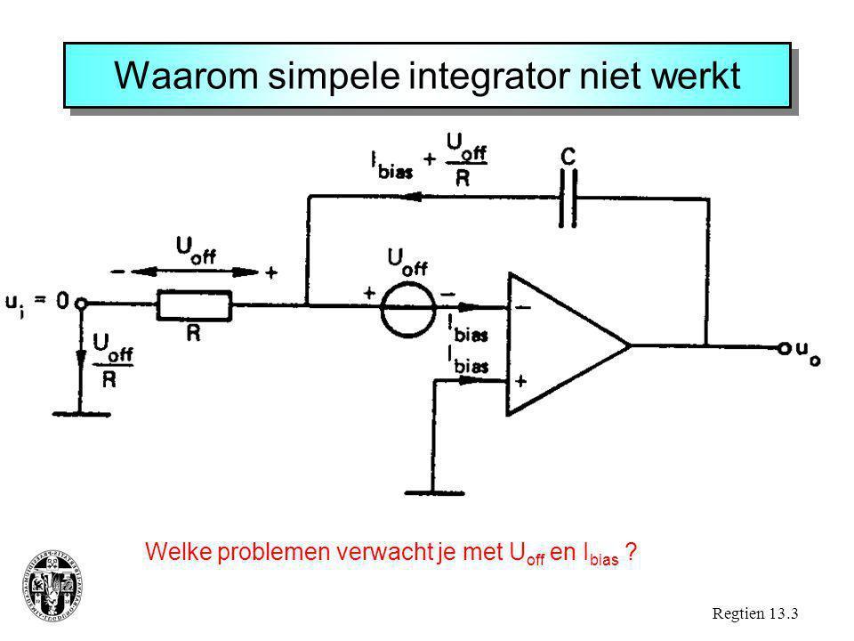 Waarom simpele integrator niet werkt