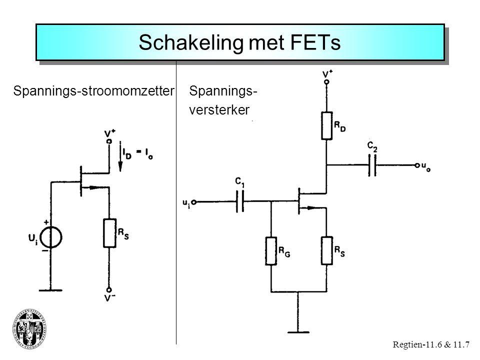 Schakeling met FETs Spannings-stroomomzetter Spannings- versterker