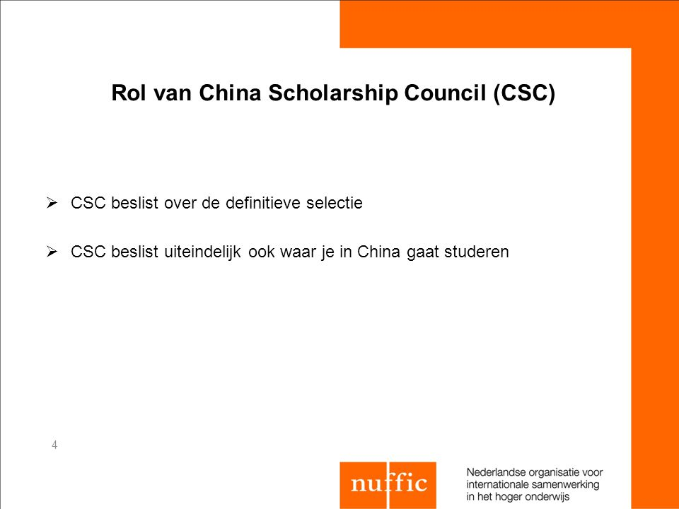 Rol van China Scholarship Council (CSC)
