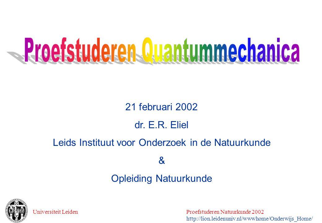 Proefstuderen Quantummechanica