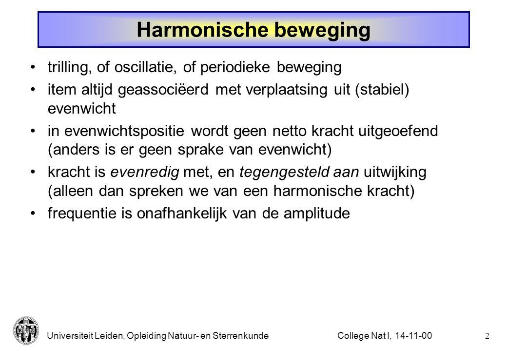 Harmonische beweging trilling, of oscillatie, of periodieke beweging