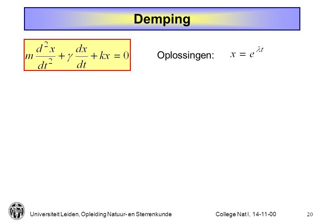Demping Oplossingen: College Nat I, 14-11-00