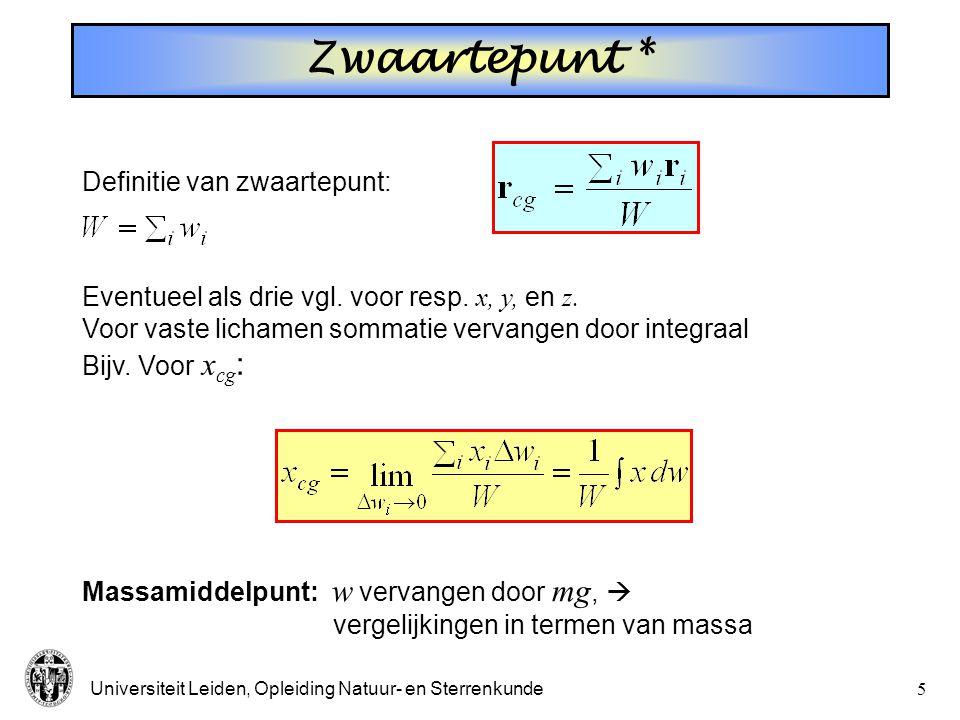 Zwaartepunt * Definitie van zwaartepunt: