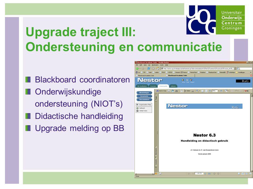Upgrade traject III: Ondersteuning en communicatie