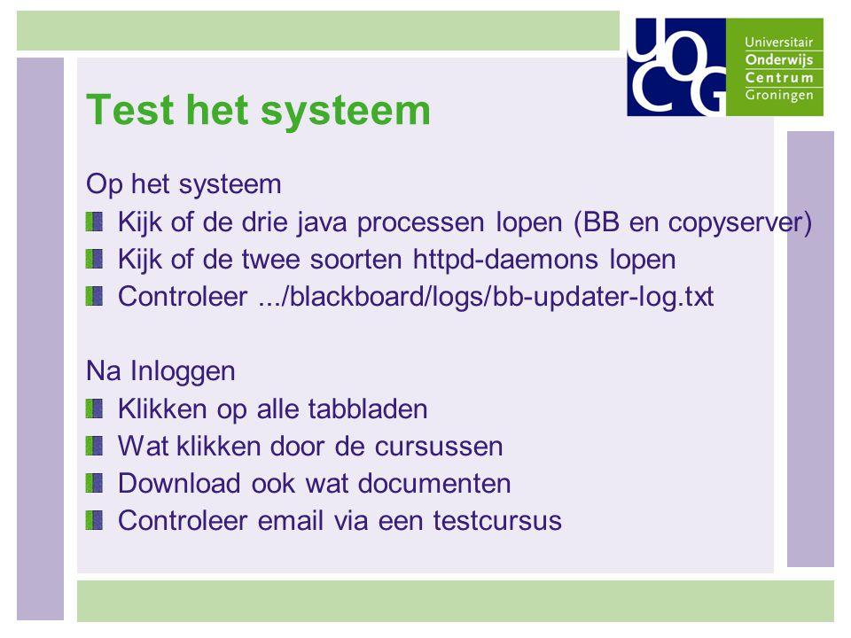 Test het systeem Op het systeem