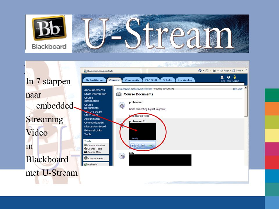 In 7 stappen naar In 7 stappen naar embedded Streaming Video in