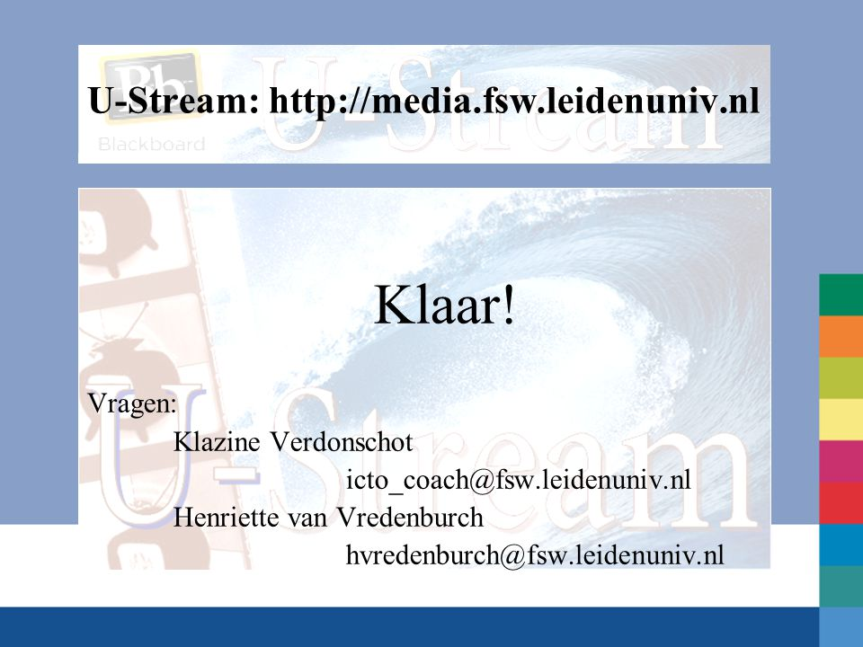U-Stream: http://media.fsw.leidenuniv.nl