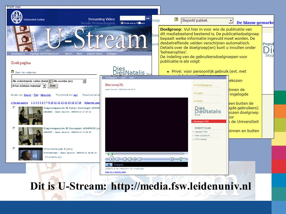 Dit is U-Stream: http://media.fsw.leidenuniv.nl