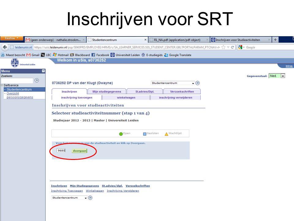Inschrijven voor SRT SRT= speciale relativiteits theorie