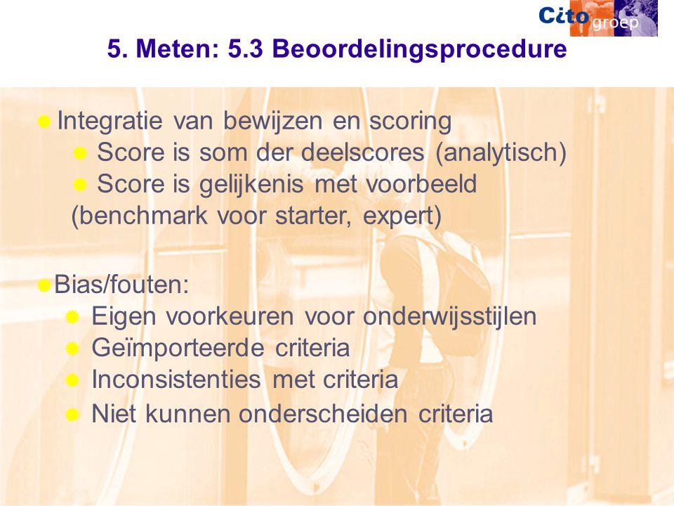 5. Meten: 5.3 Beoordelingsprocedure