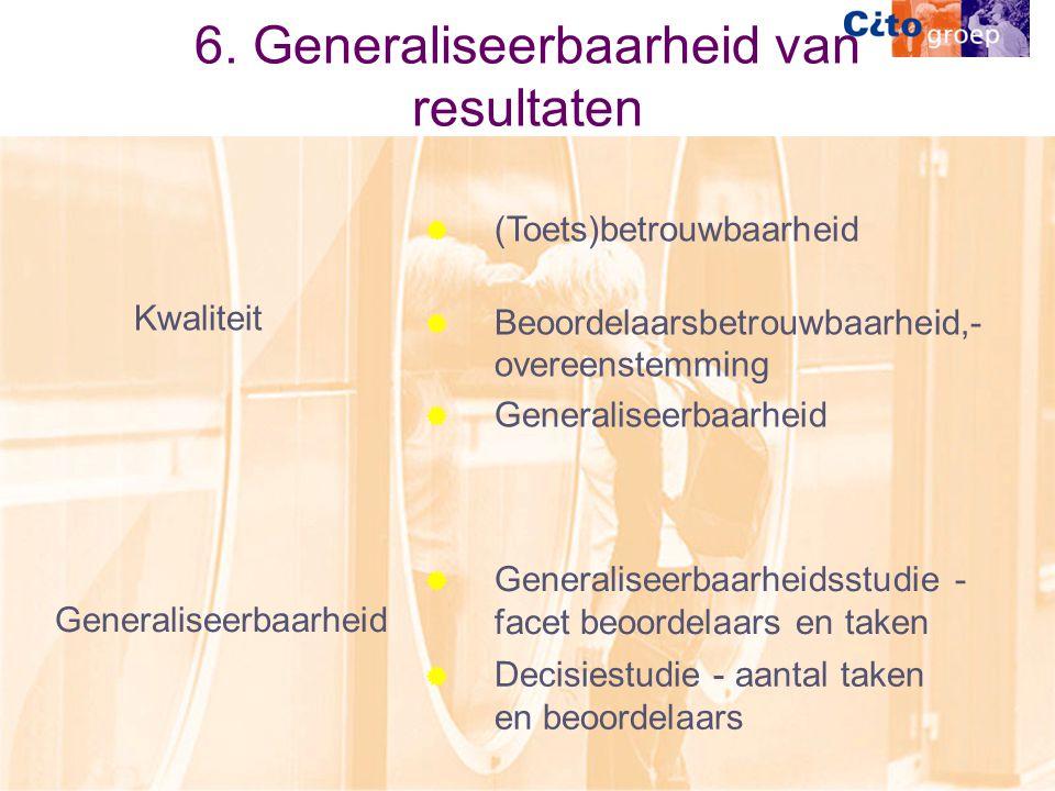 6. Generaliseerbaarheid van resultaten