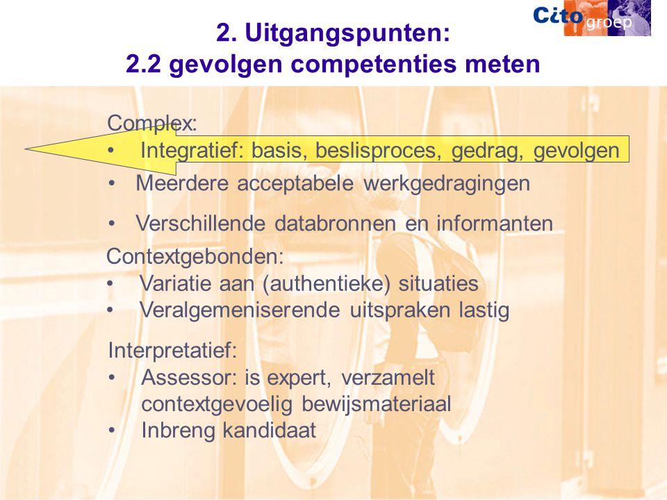 2. Uitgangspunten: 2.2 gevolgen competenties meten
