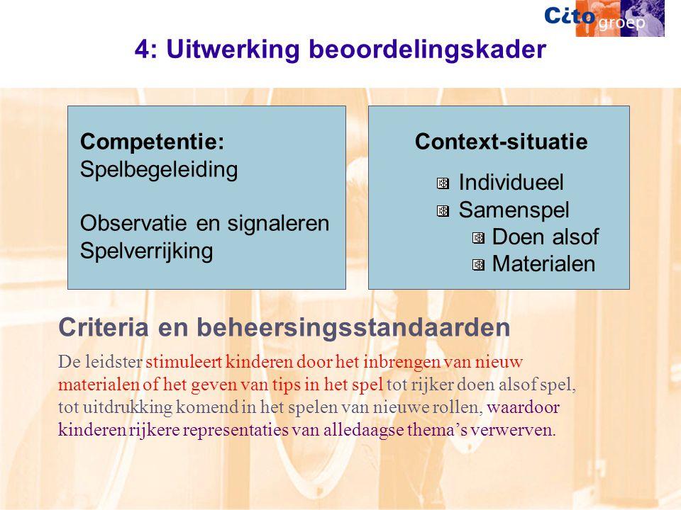 4: Uitwerking beoordelingskader