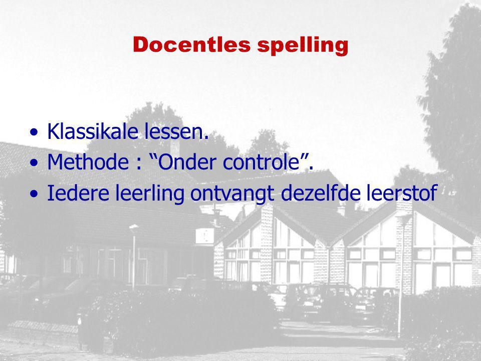 Docentles spelling Klassikale lessen. Methode : Onder controle .