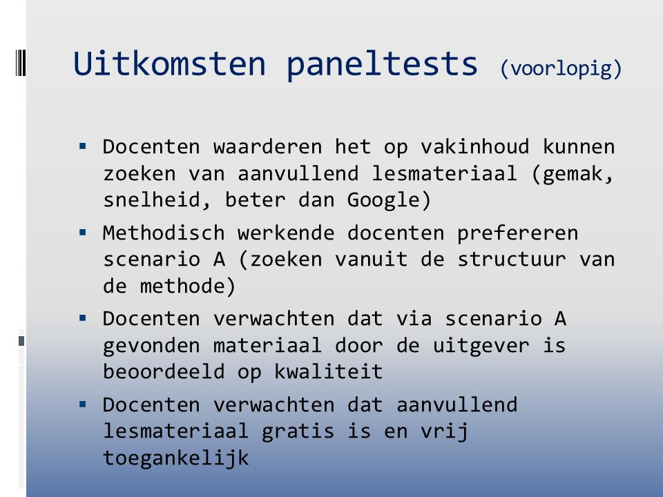 Uitkomsten paneltests (voorlopig)