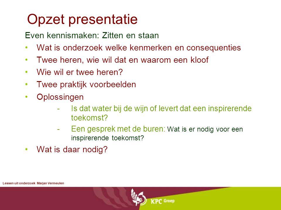 Opzet presentatie Even kennismaken: Zitten en staan
