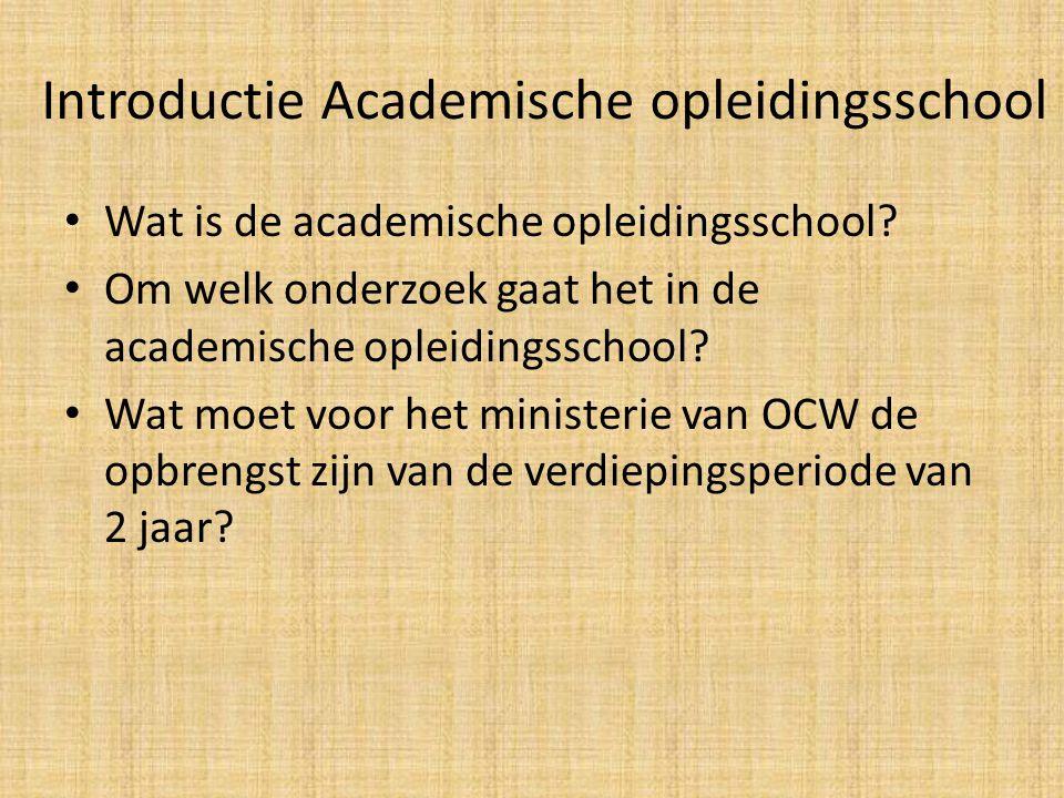 Introductie Academische opleidingsschool