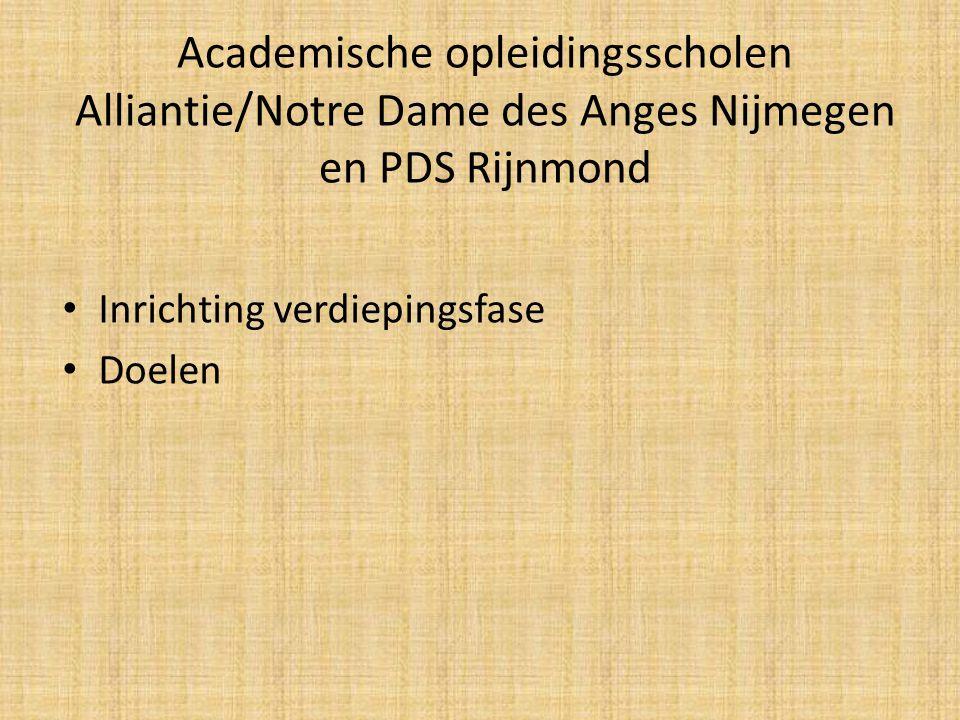 Academische opleidingsscholen Alliantie/Notre Dame des Anges Nijmegen en PDS Rijnmond
