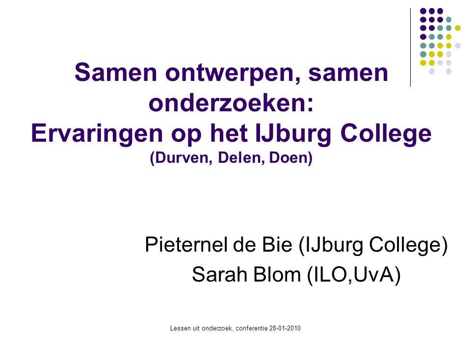 Pieternel de Bie (IJburg College) Sarah Blom (ILO,UvA)
